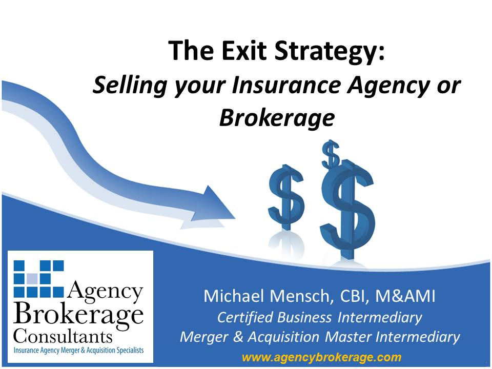 The Exit Strategy - Selling Your Insurance Agency